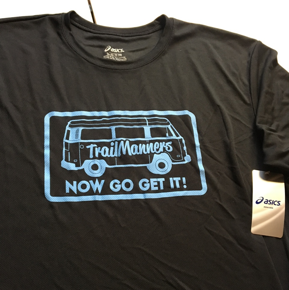TrailManners Now Go Get It tech tee