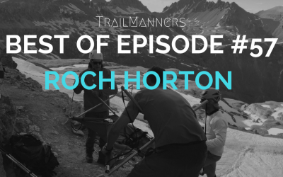 Best of Episode: Episode #57 with Roch Horton